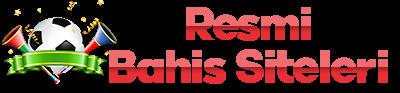 Resmi Bahis Siteleri – Resmi Bahis Firmaları – Bahis Şirketleri